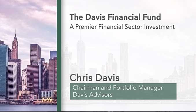 Davis Financial Fund – A Premier Financial Sector Investment